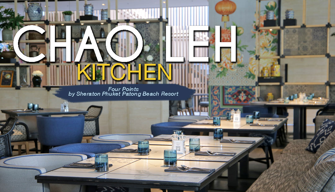 Chao Leh Kitchen - a must-try restaurant at Patong, Phuket
