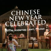 Chinese New Year celebrated at The Andaman Lawn, Phuket