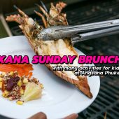 XANA Sunday Brunch – with many activities for kids at Angsana Phuket